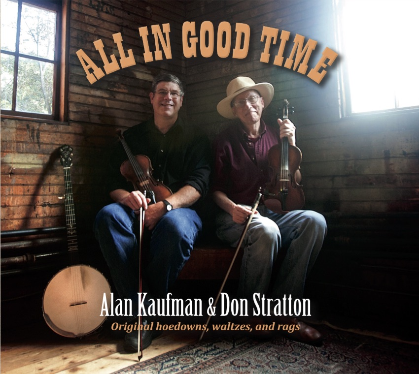 All in Good Time by Alan Kaufman and Don Stratton: Original hoedowns waltzes and rags